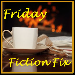 Friday Fiction Fix