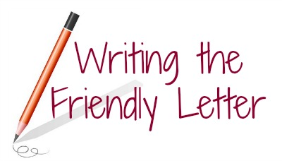 writing the friendly letter