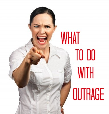 What to do with Outrage